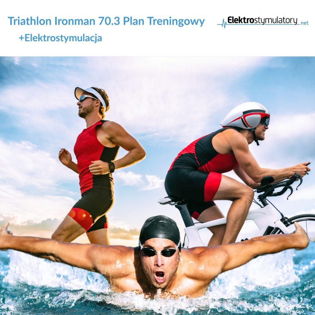 Plan treningowy Triathlon IronMan 70_3 Elektrostymulacja Mięśni